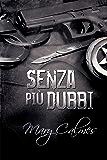 Senza più dubbi (Marshals (Italiano) Vol. 2)