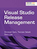 Visual Studio Release Management (shortcuts 153)