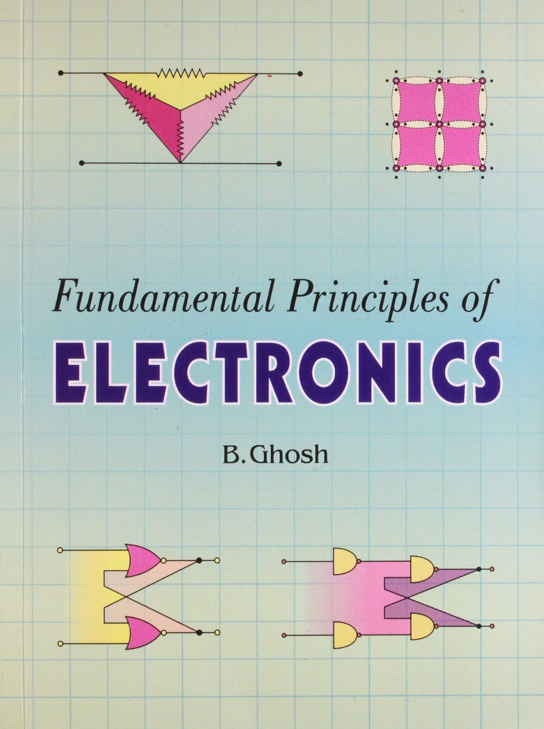 Fundamentals Principles of Electronics: 9788187134398