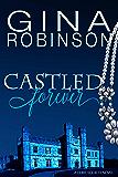 Castled Forever (The Duke Society Book 3)