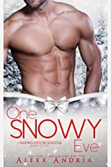 One Snowy Eve (A Sleeping With The Scrooge Short Story) Kindle Edition