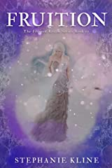 Fruition: A YA Fantasy Fiction Adventure (The Frosted Realms Series Book IV) Kindle Edition