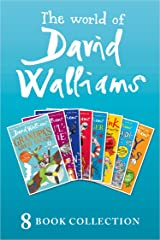 The World of David Walliams: 8 Book Collection (The Boy in the Dress, Mr Stink, Billionaire Boy, Gangsta Granny, Ratburger, Demon Dentist, Awful Auntie, Grandpa's Great Escape) Kindle Edition
