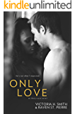 Only Love: BWWM Interracial Romance