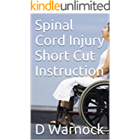 Spinal Cord Injury Short Cut Instruction