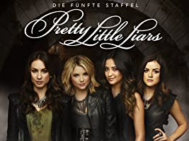 Pretty Little Liars Staffel 5 [OmU]