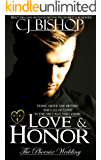LOVE and HONOR (The Phoenix Wedding Book 4)