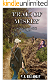 Trail of Misery (Apocalypse Trail Book 1)