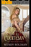 Death of a Courtesan (Riley Rochester Investigates Book 2)