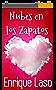 Nubes en los zapatos: Felicidad, amor y humor en un sencillo cuento (Spanish Edition)