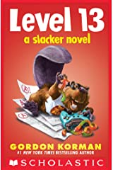 Level 13 (A Slacker Novel) Kindle Edition