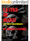 Layers of Deceit: Lies Have Consequences