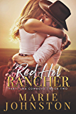 Red Hot Rancher (Part-Time Cowboy Book 2)