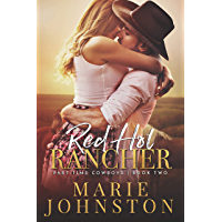 Red Hot Rancher (Part-Time Cowboy Book 2) (English Edition)