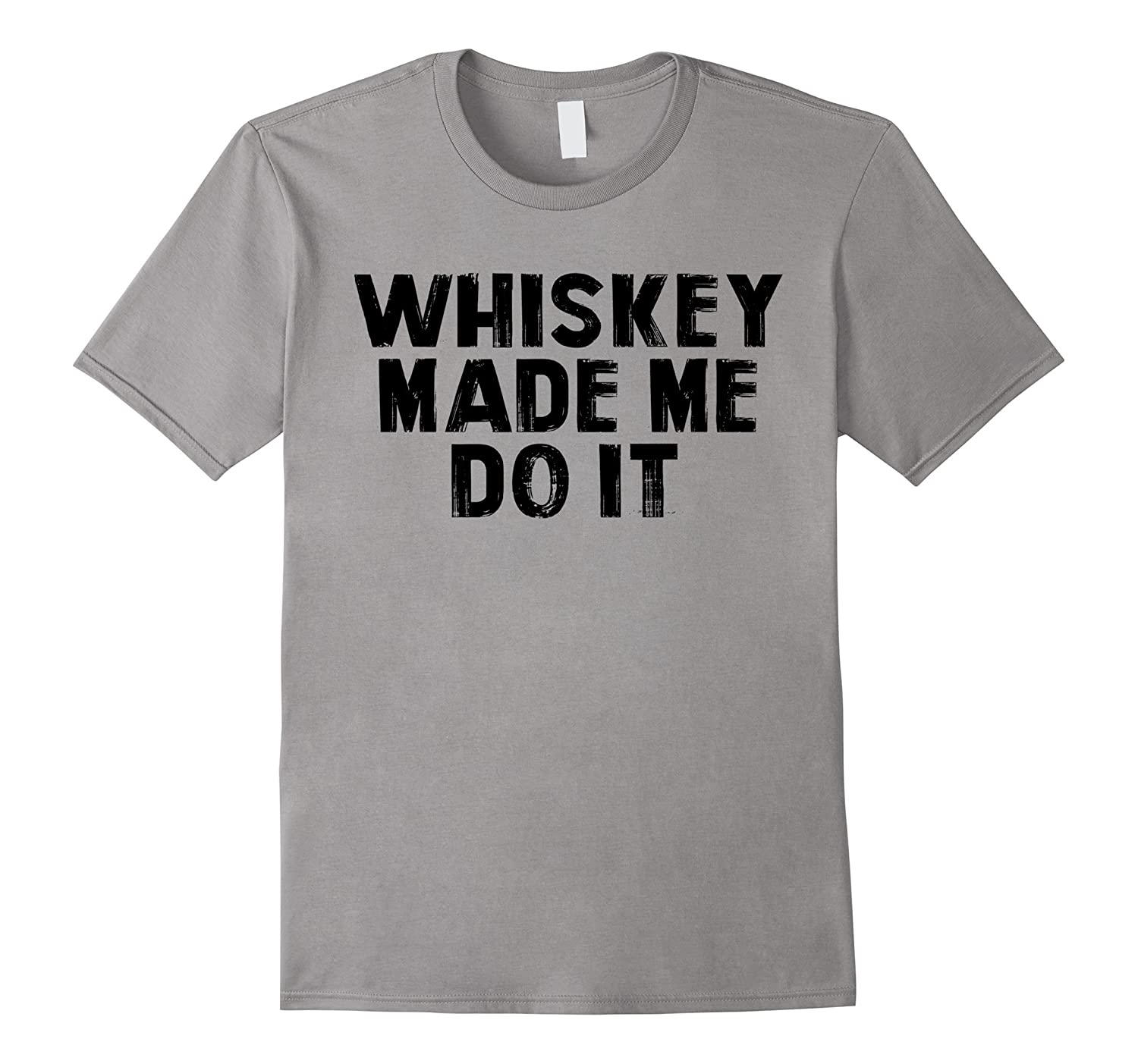 Whiskey Made Me Do It Funny Graphic Tee Black Ink-Rose