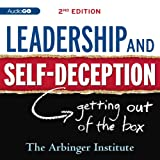 Leadership & Self-Deception: Getting Out of the Box
