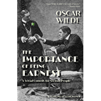 The Importance of Being Earnest: A Trivial Comedy for Serious People (Warbler Press Annotated Edition) book cover
