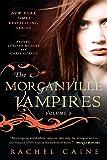 The Morganville Vampires, Vol. 3
