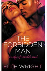 The Forbidden Man (Edge of Scandal Book 1) Kindle Edition