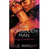 The Forbidden Man (Edge of Scandal Book 1)