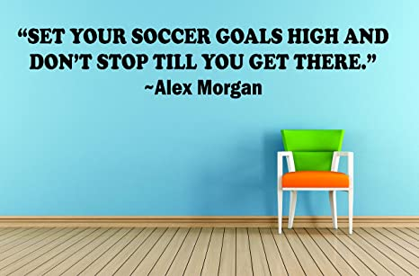 Alex Morgan Soccer Quotes For Girls Bedroom / Girl Inspirational Quote For  Room Decoration / US