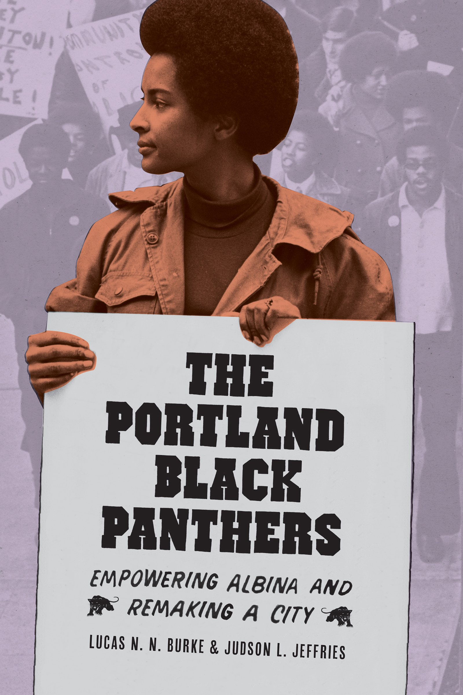 The Portland Black Panthers: Empowering Albina and Remaking a City (V Ethel Willis White Books) PDF
