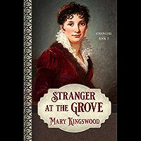 Stranger at the Grove (Strangers Book 2)