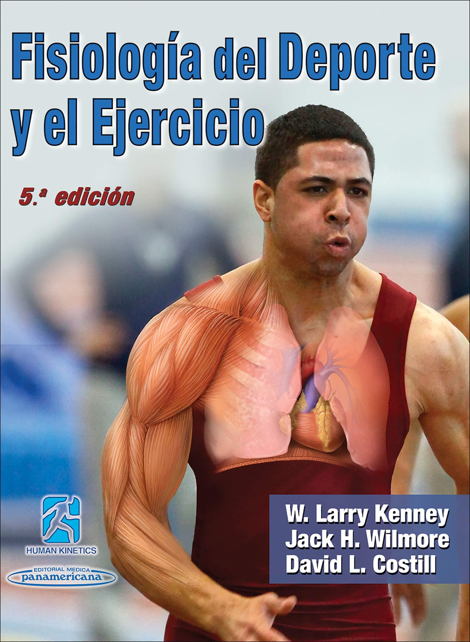 Wilmore. Fisiologia del deporte y el ejercicio : W. Larry ...