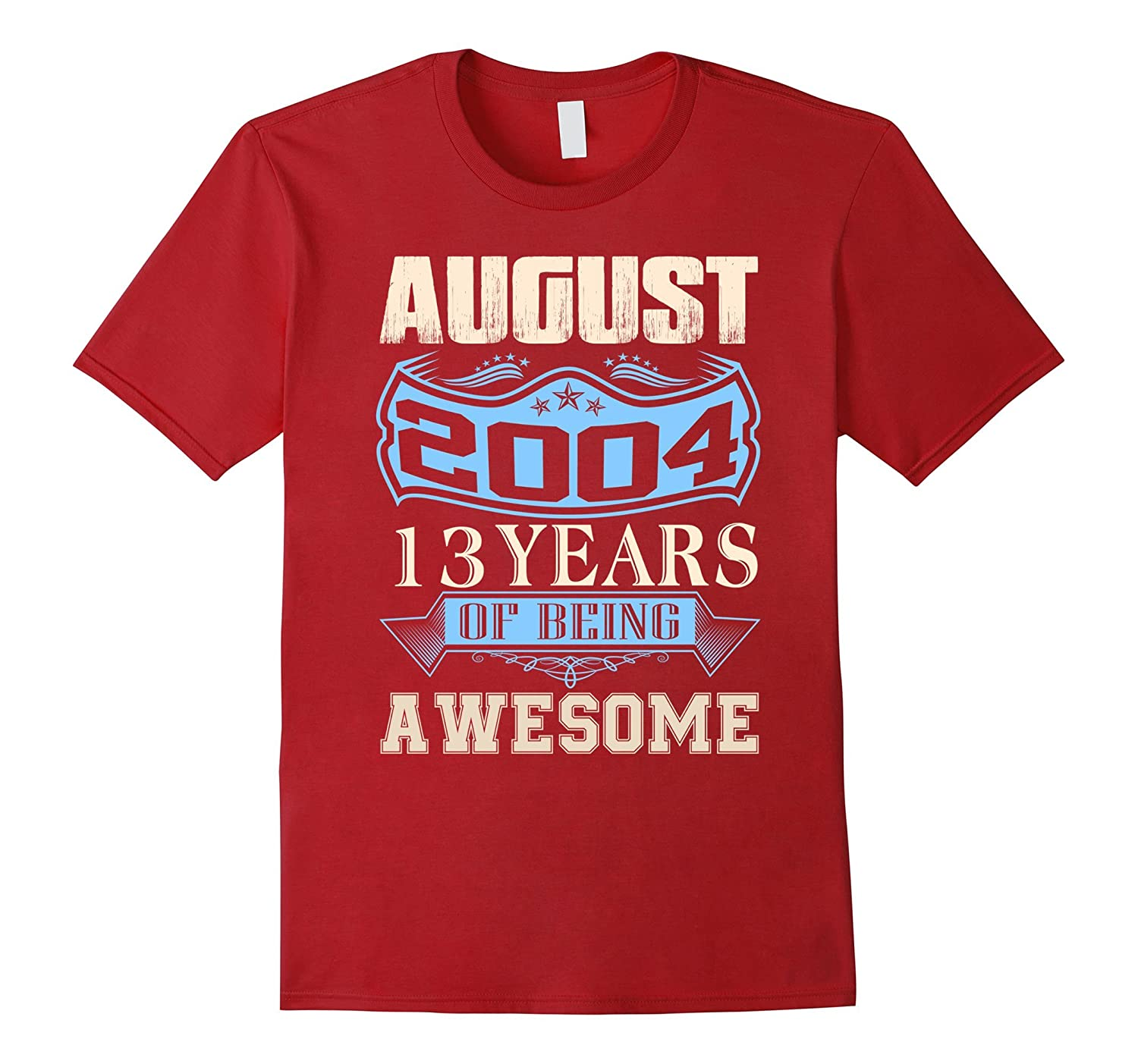 13 years of being awesome – Born in August 2004 Tshirt