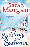 Suddenly Last Summer (Snow Crystal trilogy, Book 2)