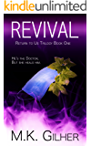REVIVAL: Return to Us Romance Series Book 1