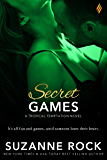 Secret Games (Tropical Temptation Book 2)