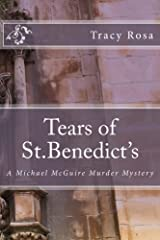 Tears of St.Benedict's: The Michael McGuire Murder Mystery (Michael McGuire Murder Mystery Series Book 1) Kindle Edition