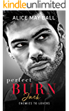 Perfect Burn: Jack - An Enemies to Lovers Romance