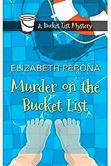Murder on the Bucket List (Bucket List Mysteries: Wheeler Publishing Large Print Cozy Mystery) Paperback