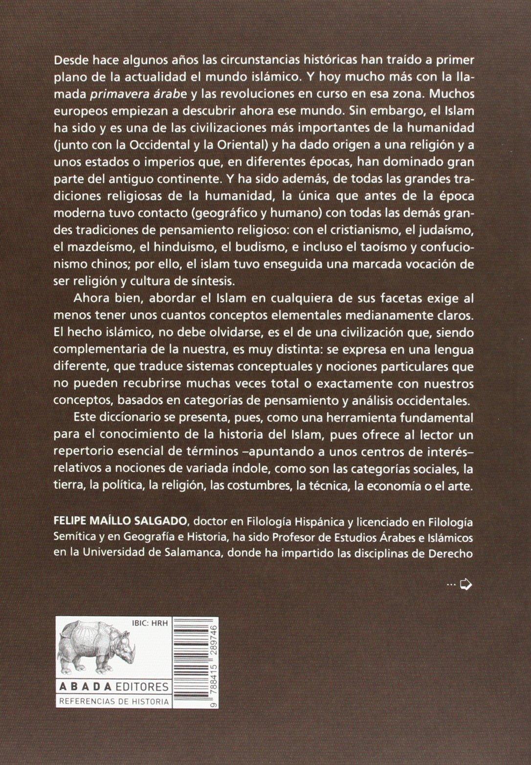 Diccionario De Historia Árabe & Islámica Referencias de historia: Amazon.es: Maíllo Salgado, Felipe: Libros