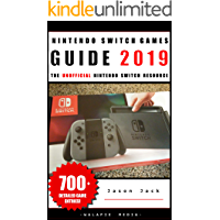 The Unofficial Nintendo Switch Games Guide 2019