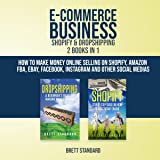 E-Commerce Business - Shopify & Dropshipping: 2