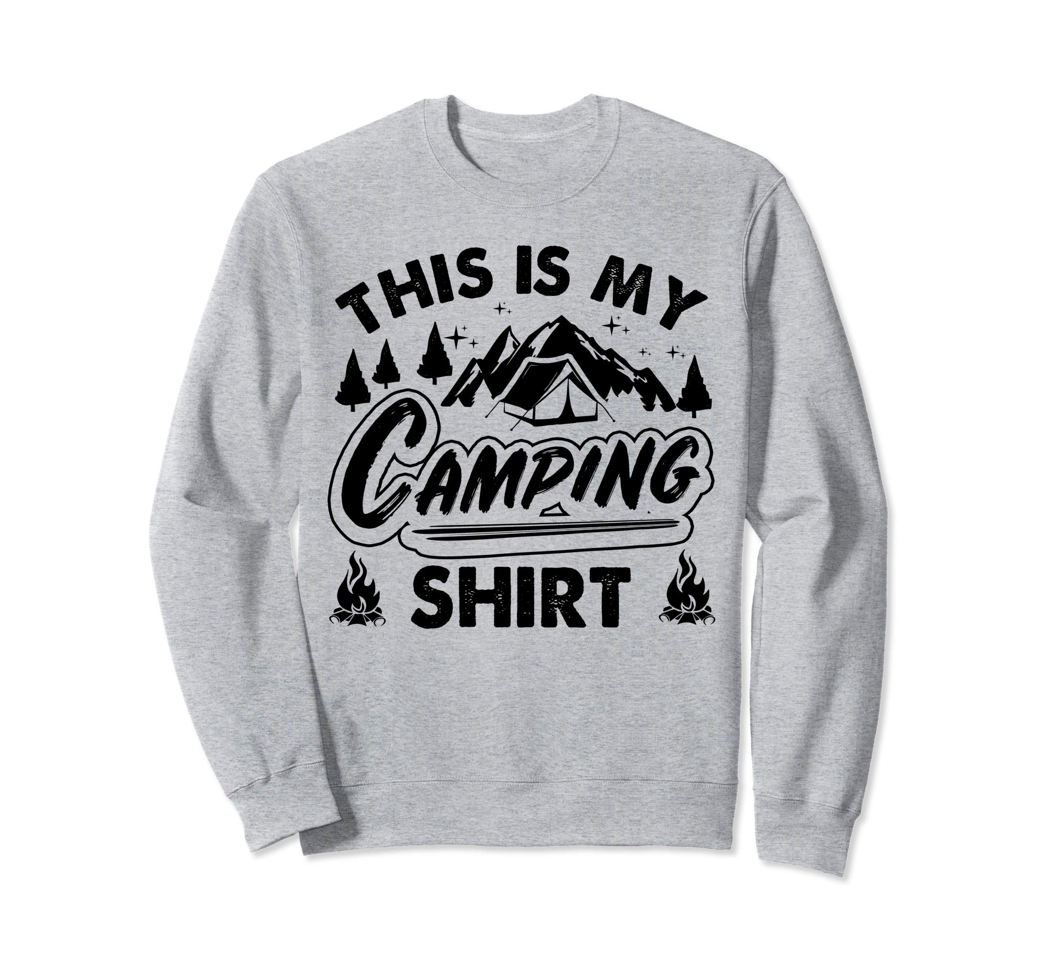 This Is My Camping Shirt Funny Camper Gift Sweatshirt by Funny Camping Gifts Tizy Apparel
