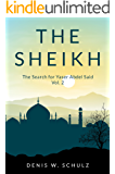 The Sheikh: The Search for Yaser Abdel Said: Vol. 2