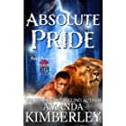 Absolute Pride (Purely Paranormal Pleasures Book 2)