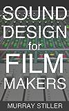 Sound Design for Filmmakers