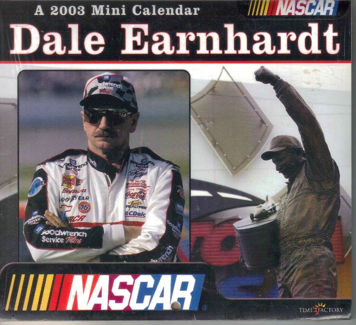 Dale Earnhardt 2003 Mini Wall Calendar NASCAR pdf