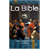 La Bible (annotée): Traduction J. N. Darby