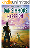 Hyperion. (Los cantos de Hyperion I) (Spanish Edition)