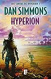 Hyperion (Los cantos de Hyperion Vol. I): Los Cantos de Hyperion (Vol. I)