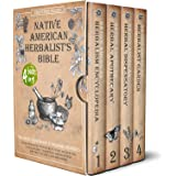 Native American Herbalist's Bible: The Best Companion to Herbal Remedies: From the Heart of Nature to Your Apothecary Table.