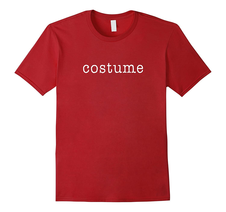 'Costume' Funny Halloween T-Shirt-TH