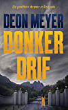 Donkerdrif (Afrikaans Edition)