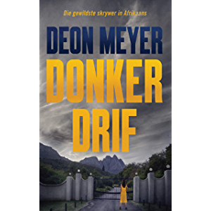 Donkerdrif (Afrikaans Edition)